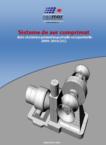 Sisteme de aer comprimat - analiza pietei - 2009-2016 (S1)