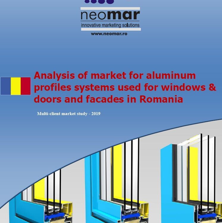 Analiza pietei de profile pentru tamplaria termoizolanta din aluminiu din Romania-2019 Analysis of market for aluminum profiles systems used for windows & doors and facades in Romania - 2019